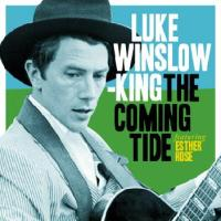 LUKE WINSLOW-KING – The Coming Tide (Bloodshot)