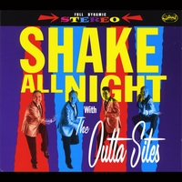 The OUTTA SITES – Shake All Night (Spinout Records)