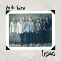 HA HA TONKA – Lessons (Bloodshot)