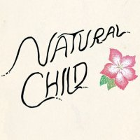 NATURAL CHILD – Dancin' With Wolves (Burger Records)