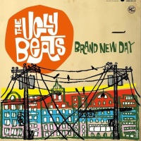 The UGLY BEATS – Brand New Day (Get Hip)