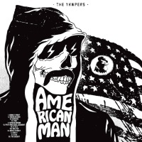 The YAWPERS – American Man (Bloodshot)30/10/2015