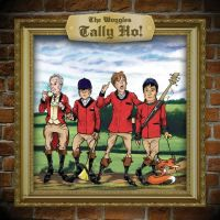 The WOGGLES – Tally Ho! (Wicked Cool)