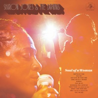 Sharon Jones & the Dap-Kings – Soul of a Woman (Daptone Records, 13/11/2017)