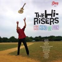 The HI-RISERS – My Kind Of Fun(2-Bit/Sleazy)