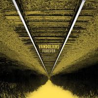 VANDOLIERS – Forever (Bloodshot Records) 22/02/2019.Distr.BERTUS.