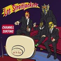 LOS STRAITJACKETS – Channel Surfing (Yep Roc Records / dist. Popstock)21/06/2019